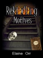 Cover for 'Rekindling Motives'