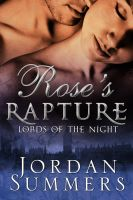 Cover for 'Rose's Rapture: Lords of the Night Book Two'