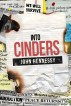 Into Cinders (The Road to Extinction, Book 2) by John Hennessy