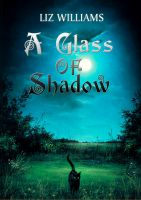 Cover for 'A Glass of Shadow'