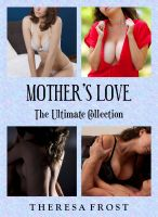 Cover for 'Mother's Love: The Ultimate Collection'