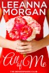 All of Me (The Bridesmaids Club, Book 1) by Leeanna Morgan