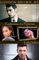 Cover for 'Confessions of a Politician (London Brown #3)'