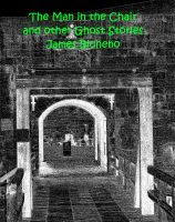 Cover for 'The Man in the Chair and other Ghost Stories'