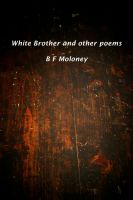 Cover for 'White Brother and Other Poems'