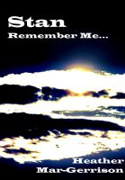 Cover for 'Stan, Remember Me...'