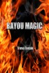 Bayou Magic by Treva Turpin