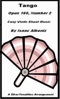 SilverTonalities Sheet Music Services - Tango Opus 165 Number 2 Easy Violin Sheet Music