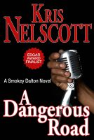 Cover for 'A Dangerous Road: A Smokey Dalton novel'
