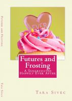 Cover for 'Futures and Frosting (Chocolate Lovers #2)'