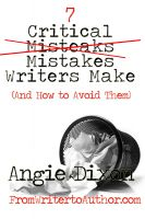 Cover for '7 Critical Mistakes Writers Make (And How to Avoid Them)'