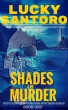 Shades of Murder by LUCKY SANTORO