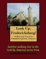 Cover for 'A Walking Tour of Fredericksburg, Virginia'