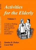 Cover for 'Activities for the Elderly, Volume 2: Working with Residents with Significant Physical and Cognitive Disabilities'