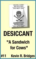 Cover for 'Desiccant 011: A Sandwich for Cows'