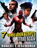 7 Comic Book Scripts Strike Again cover