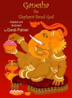 Cover for 'Ganesha, the Elephant-faced God'