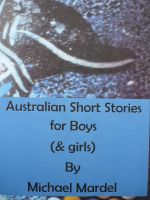 Cover for 'Australian short stories for boys (& girls)'