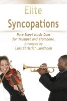 Cover for 'Elite Syncopations Pure Sheet Music Duet for Trumpet and Trombone, Arranged by Lars Christian Lundholm'