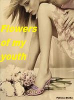 Cover for 'Flowers of my youth'