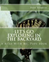 Cover for 'Let's Go Exploring In the Backyard!'