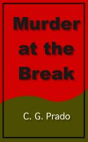Cover for 'Murder at the Break'