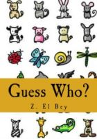 Cover for 'Guess Who? My first Animal Picture Book'