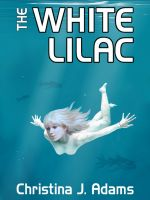 Cover for 'The White Lilac'
