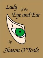 Cover for 'Lady of the Eye and Ear'