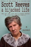 Cover for 'A Hijacked Life'