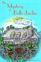 Cover for 'The Mystery of Belle Jardin'