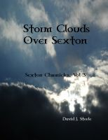 Cover for 'Storm Clouds Over Sexton (Sexton Chronicles, vol. 3)'