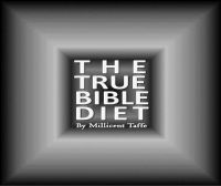 Cover for 'The True Bible Diet'