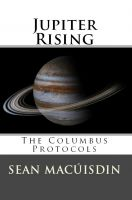 Cover for 'Jupiter Rising - The Columbus Protocols'