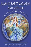 Cover for 'Immigrant Women and Mothers in the 21st Century'