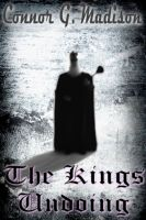 Cover for 'The Kings Undoing'