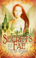 Cover for 'Secrets Of Fae'
