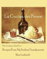 Cover for 'La Cucina dei Poveri (The Cooking of the Poor)'