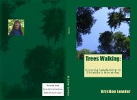 Cover for 'Trees Walking: Growing Leadership in Children's Ministry'