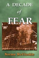 Cover for 'A Decade of Fear'