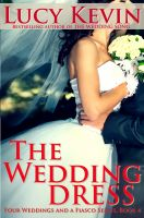 Cover for 'The Wedding Dress (Four Weddings and a Fiasco, Book 4)'