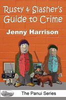 Cover for 'Rusty & Slasher's Guide to Crime'