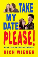 Cover for 'Take My Date Please'