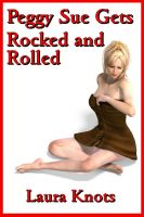 Cover for 'Peggy Sue Gets Rocked and Rolled'