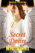 Secret Desire: Katie & Pete & Pat (Taboo Forbidden Erotica) by Nic Saint