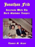 Cover for 'Jonathan Frid: Interview with the Dark Shadows Vampire'