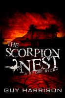 Cover for 'The Scorpion Nest: A Short Story'