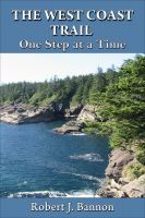 Cover for 'THE WEST COAST TRAIL: One Step at a Time'