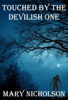 Cover for 'Touched by the Devilish One'