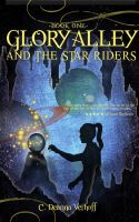 Cover for 'Glory Alley and the Star Riders'